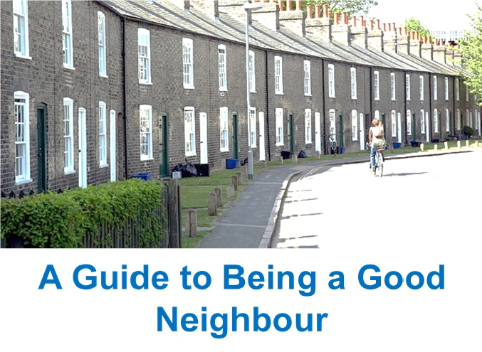 A guide to being a good neighbour